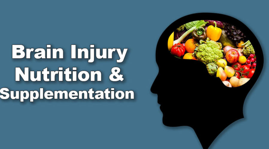 Brain Injury Rehabilitation through Nutrition and Supplementation