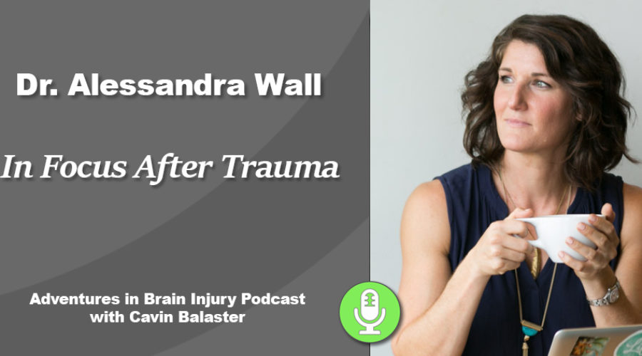 Podcast 19 – In Focus After Trauma